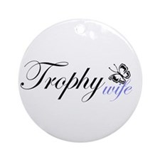 Butterfly Trophy Wife Ornament (Round)
