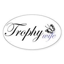 Butterfly Trophy Wife Oval Decal