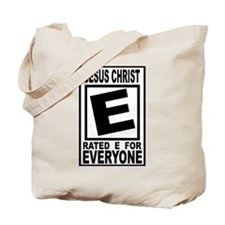 Jesus Christ Rated E for Ever Tote Bag
