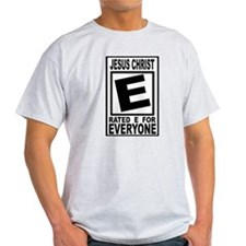 Jesus Christ Rated E for Ever T-Shirt