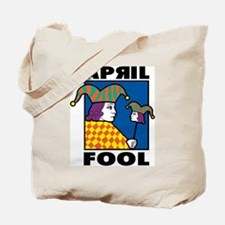 April Fool Tote Bag