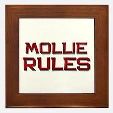 mollie rules Framed Tile