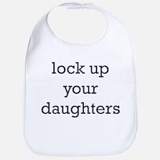 Lock Up Your Daughters Bib