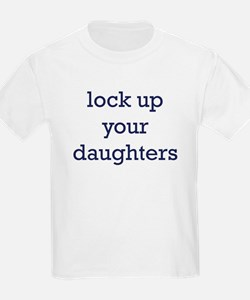 Lock Up Your Daughters T-Shirt