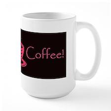 I want Coffee Mug