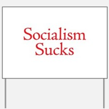 Socialism Sucks Yard Sign