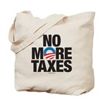 No More Taxes Tote Bag