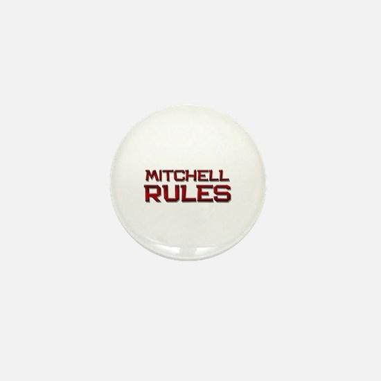 mitchell rules Mini Button