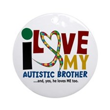 I Love My Autistic Brother 2 Ornament (Round)