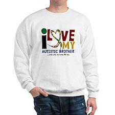 I Love My Autistic Brother 2 Sweatshirt