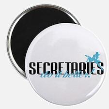 Secretaries Do It Better! Magnet