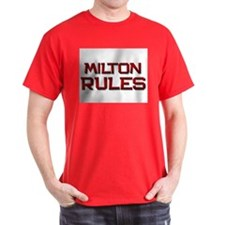 milton rules T-Shirt