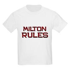 milton rules T-Shirt