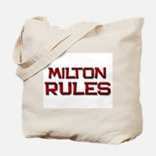 milton rules Tote Bag