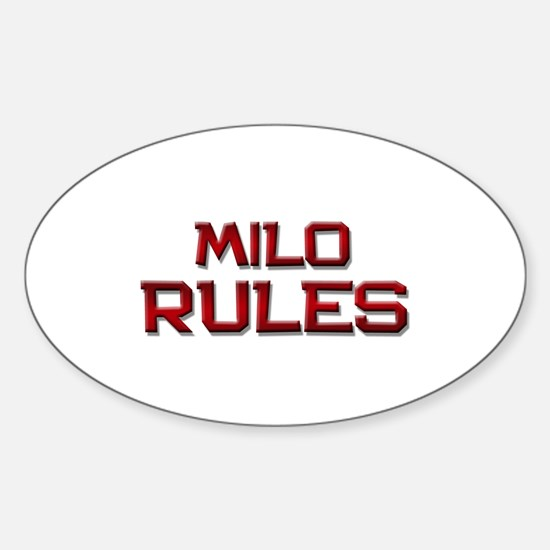 milo rules Oval Decal