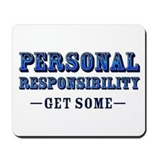 Personal Responsibility Mousepad
