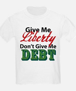 Liberty or Debt T-Shirt