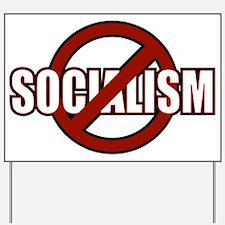 No Socialism Yard Sign