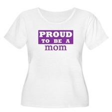Proud to be a mom T-Shirt
