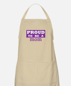 Proud to be a mom BBQ Apron