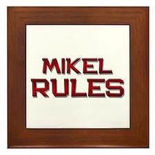 mikel rules Framed Tile