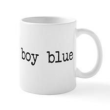 you're my boy blue Mug