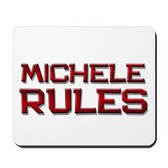 michele rules Mousepad