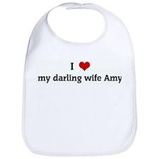 I Love my darling wife Amy Bib