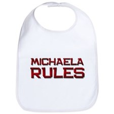 michaela rules Bib