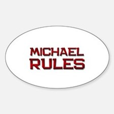 michael rules Oval Decal