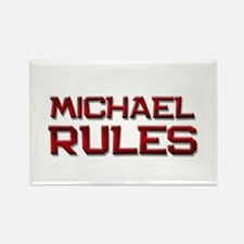 michael rules Rectangle Magnet