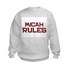 micah rules Sweatshirt