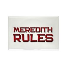 meredith rules Rectangle Magnet