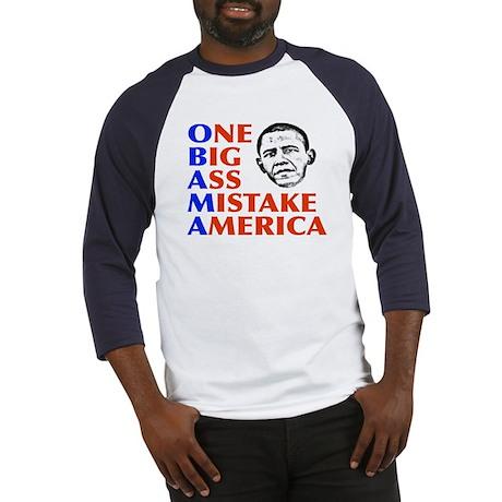 Obama: One Big Ass Mistake America Baseball Jersey