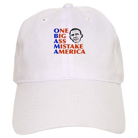 Obama: One Big Ass Mistake America Cap