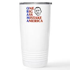 Obama: One Big Ass Mistake America Travel Mug