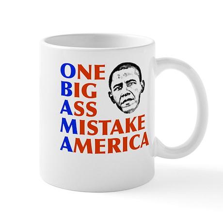 Obama: One Big Ass Mistake America Mug