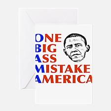 Obama: One Big Ass Mistake America Greeting Card