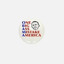 Obama: One Big Ass Mistake America Mini Button (10