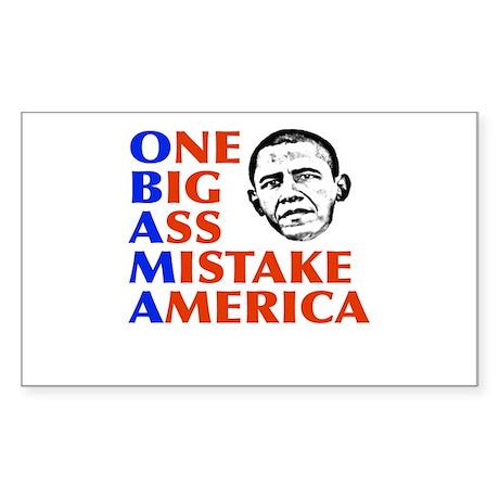 Obama: One Big Ass Mistake America Sticker (Rectan