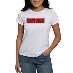 Drill Here Women's T-Shirt