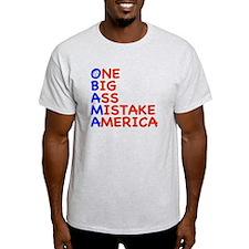 Obama: One Big Ass Mistake America T-Shirt