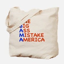 Obama: One Big Ass Mistake America Tote Bag