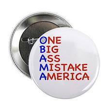 "Obama: One Big Ass Mistake America 2.25"" Button (1"