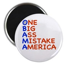 "Obama: One Big Ass Mistake America 2.25"" Magnet (1"