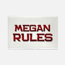megan rules Rectangle Magnet
