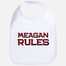 meagan rules Bib
