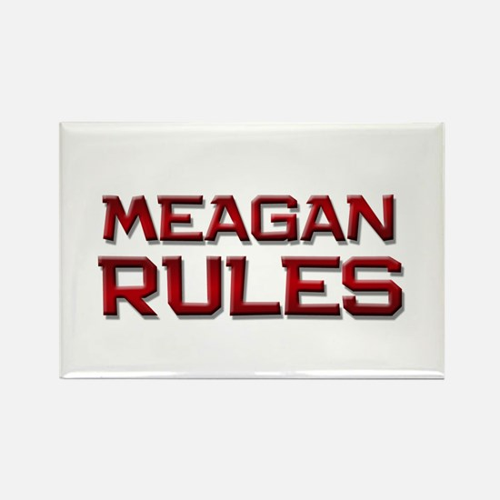 meagan rules Rectangle Magnet