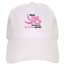 I Wear Pink For My Best Friend 33.2 Baseball Cap