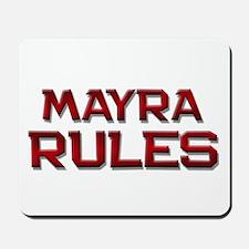 mayra rules Mousepad
